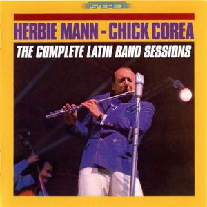 Herbie Mann-Chick Corea - The Complete Latin Band Sessions (2007) [2CDs] {Gambit 69278}