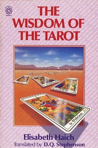 The Wisdom of the Tarot [Repost]