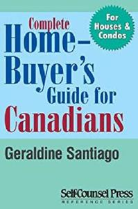Complete Home Buyer's Guide For Canada (Reference Series)