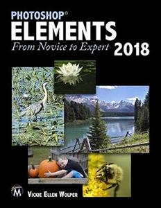 Photoshop Elements 2018: From Novice to Expert