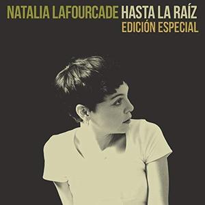 Natalia Lafourcade - Hasta la Raíz (2015)