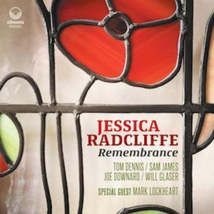 Jessica Radcliffe - Remembrance (2018)