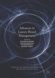Advances in Luxury Brand Management (Journal of Brand Management: Advanced Collections)