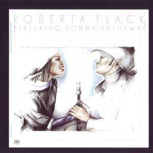 Roberta Flack - Roberta Flack featuring Donny Hathaway (1980) [1996, Reissue] *Re-Up* *New Rip*
