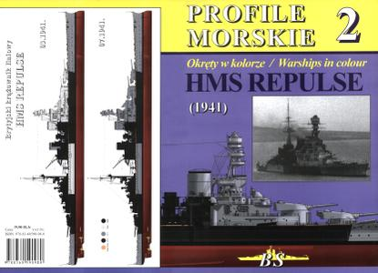 Profile Morskie 2 (Okręty w kolorze/Warships in Colour): HMS REPULSE (1941)