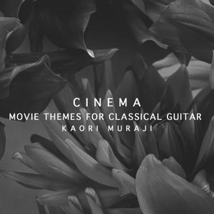 Kaori Muraji - Cinema - Movie Themes For Classical Guitar (2019) [Official Digital Download 24/96]
