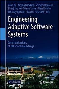 Engineering Adaptive Software Systems: Communications of NII Shonan Meetings