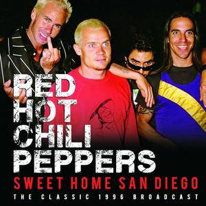 Red Hot Chili Peppers - Sweet Home San Diego (Live) (2016)