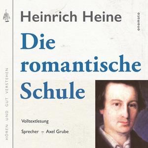 «Die romantische Schule» by Heinrich Heine