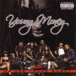 Young Money - We Are Young Money (2009) {Cash Money/Universal Motown} **[RE-UP]**