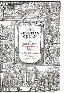 The Venetian Qur'an: A Renaissance Companion to Islam