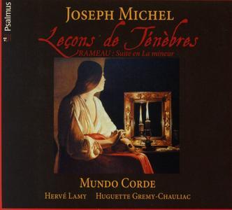 Herve Lamy, Mundo Corde - Joseph Michel: Leçons de Ténèbres (2011)