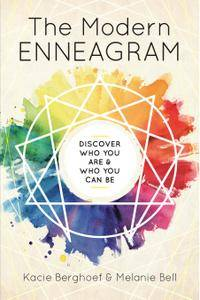 The Modern Enneagram: Discover Who You Are & Who You Can Be
