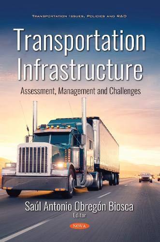 Transportation Infrastructure: Assessment, Management and Challenges