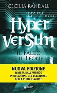 Cecilia Randall - Hyperversum Vol. 2 - Il Falco e il Leone
