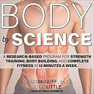 Body by Science [Audiobook]