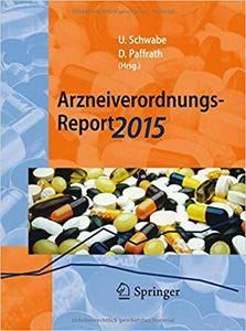 Arzneiverordnungs-Report 2015: Aktuelle Zahlen, Kosten, Trends und Kommentare (Repost)
