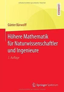Höhere Mathematik für Naturwissenschaftler und Ingenieure