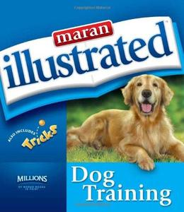 Maran Illustrated Dog Training