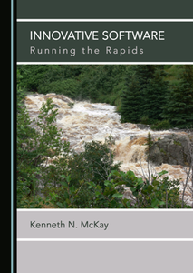Innovative Software : Running the Rapids