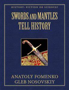 Swords and Mantles Tell History