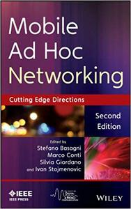 Mobile Ad Hoc Networking: Cutting Edge Directions