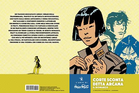 L'Arte Di Hugo Pratt - Volume 29 - Corto Maltese - Corte Sconta Detta Arcana - Il Romanzo
