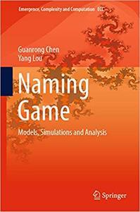 Naming Game: Models, Simulations and Analysis