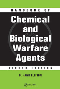 Handbook of Chemical and Biological Warfare Agents, 2 edition (repost)