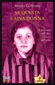 """Mónica G. Álvarez, """"Se questa è una donna. Il racconto dell'altra faccia del male"""""""
