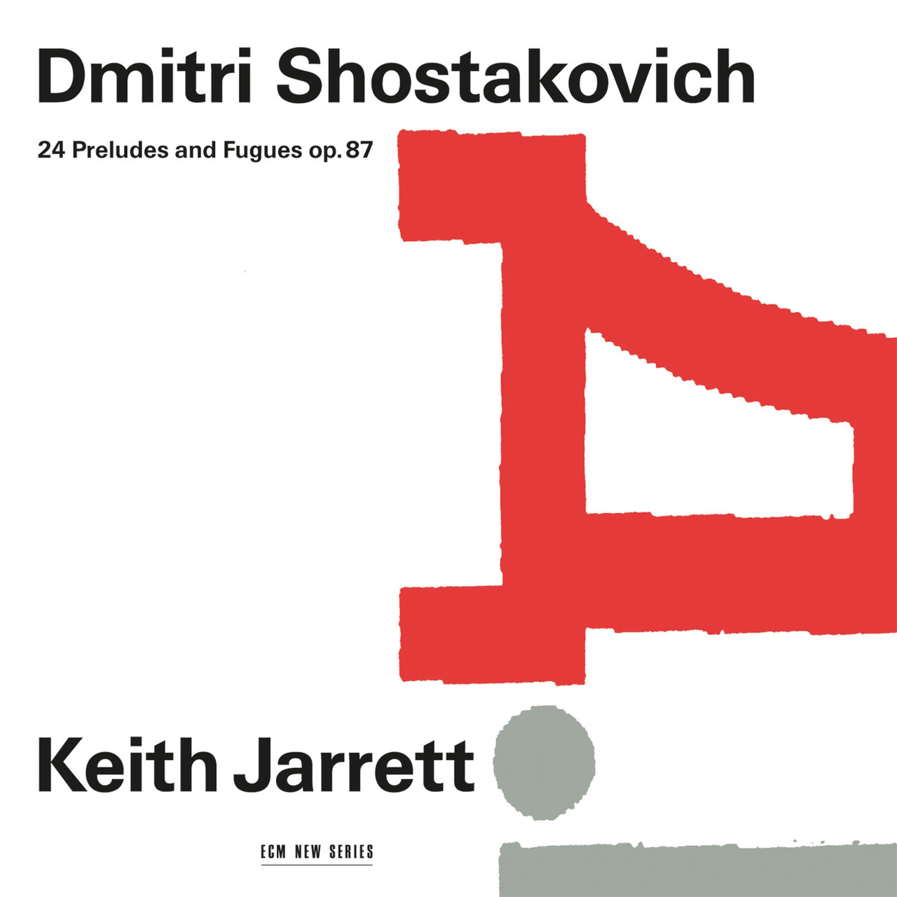 Keith Jarrett - Dmitri Shostakovich 24 Preludes And Fugues, Op. 87 (2017)