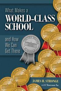 What Makes a World-Class School and How We Can Get There