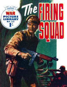 War Picture Library 0319 - The Firing Squad 1965