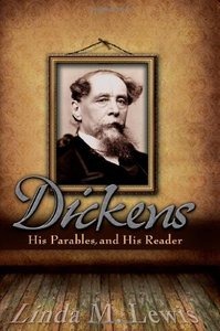 Dickens, His Parables, and His Reader (repost)