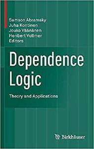 Dependence Logic: Theory and Applications [Repost]