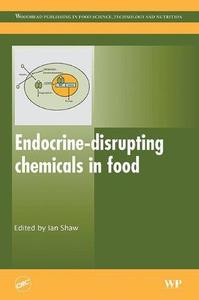 Endocrine Disrupting Chemicals in Food (Woodhead Publishing Series in Food Science, Technology and Nutrition)