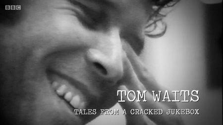 Tom Waits: Tales from a Cracked Jukebox (2017)
