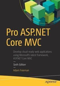 Pro ASP.NET Core MVC, 6th Edition (repost)