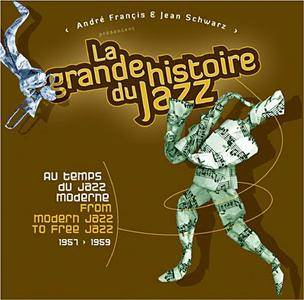 Various Artists - From Modern Jazz To New Thing (1957-1959) - La Grande Histoire Du Jazz Vol. 4 (2010) {Box 25CD - 100 of 100}