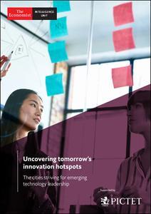 The Economist (Intelligence Unit) - Uncovering tomorrow's innovation hotspots (2019)