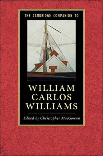 The Cambridge Companion to William Carlos Williams