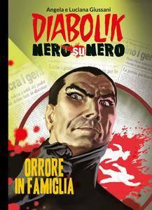 Diabolik - Nero su Nero - Volume 4 - Orrore in famiglia (2014)