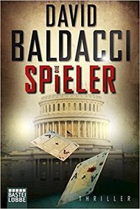 Die Spieler - David Baldacci