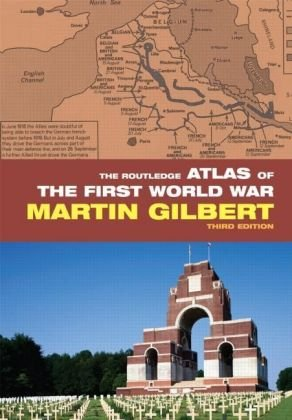 The Routledge Atlas of the First World War, 3rd Edition