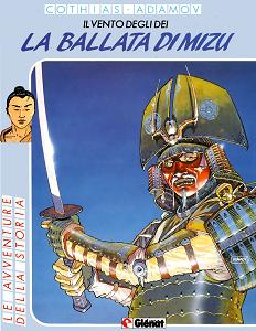 Le Avventure Della Storia - Volume 51 - Il Vento Degli Dei 5 - La Ballata Di Mizu