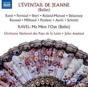 Orchestre National des Pays de la Loire & John Axelrod - L'éventail de Jeanne & Ma mère l'oye (2016)