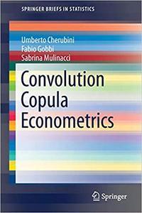 Convolution Copula Econometrics (Repost)