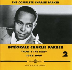 "Charlie Parker - Intégrale Charlie Parker, Vol. 2, ""Now's The Time"", 1945-1946 (2011) {3CD Set Frémeaux & Associés FA1332}"