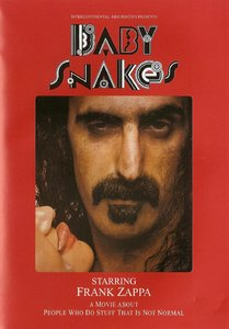 Frank Zappa - Baby Snakes (1979) {DVD9 NTSC Eagle Rock EE 19028 rel 2003}