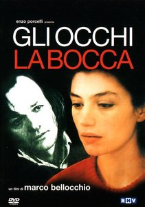 Глаза, рот / Gli occhi, la bocca / Those Eyes, That Mouth (1982, DVD9 + DVDRip)